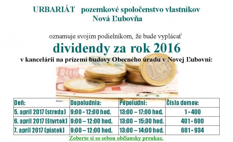 Urbariát pozemkové spoločenstvo vlastníkov Nová Ľubovňa vypláca v dňoch  5.-7.4.2017 dividendy z hospodárenia za rok 2016 v budove obecného úradu. 3a5b1fe9b02